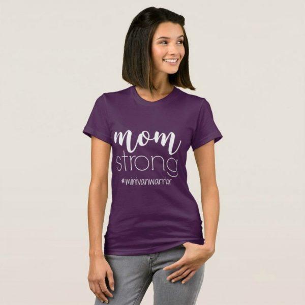 mom strong minivan warrior t shirt