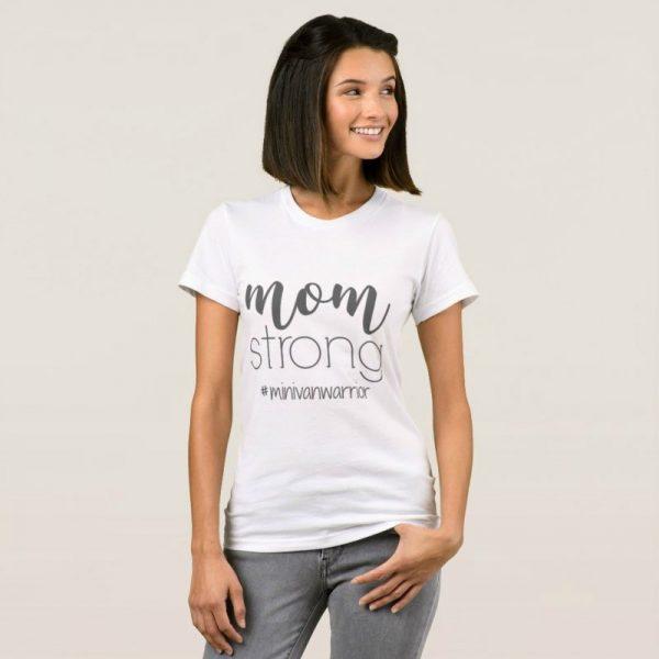 mom strong minivan warrior white t shirt