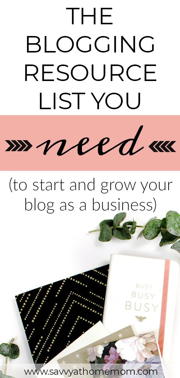 the blogging resource list you need to start and grow your blog as a business