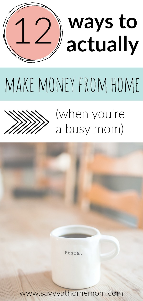 12 ways to make money from home as a busy mom