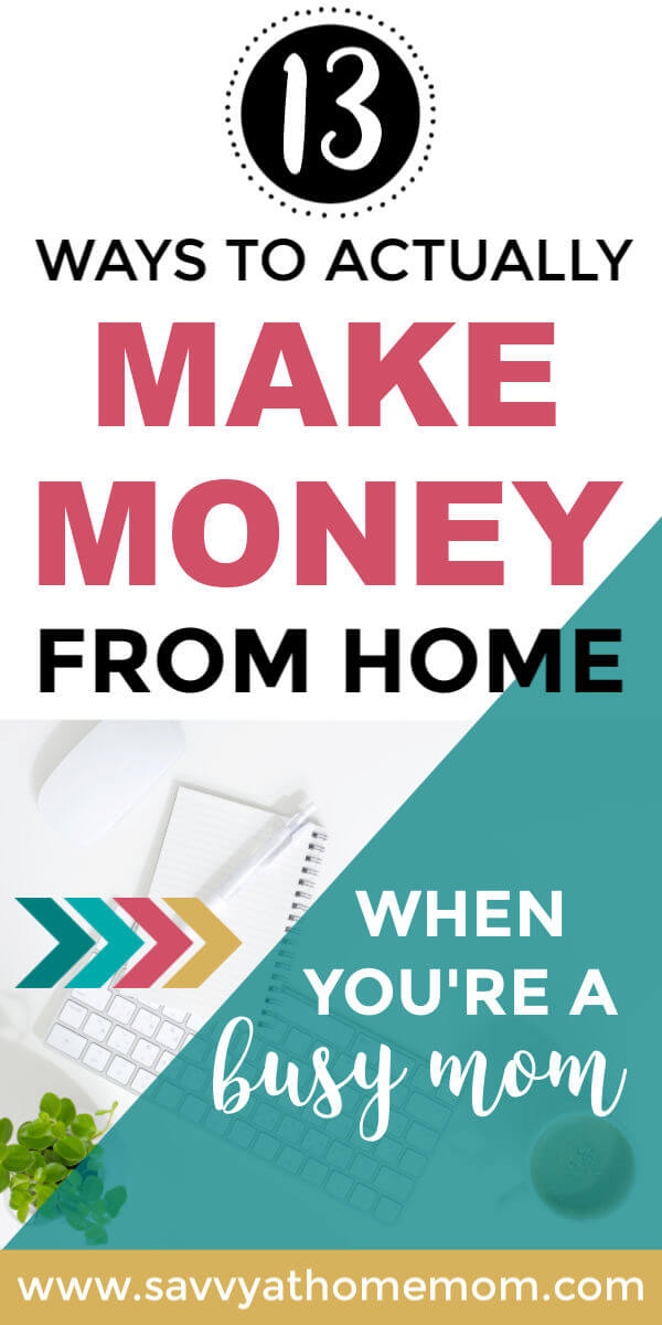 13 Ways To Actually Make Money From Home (When You're A Busy Mom