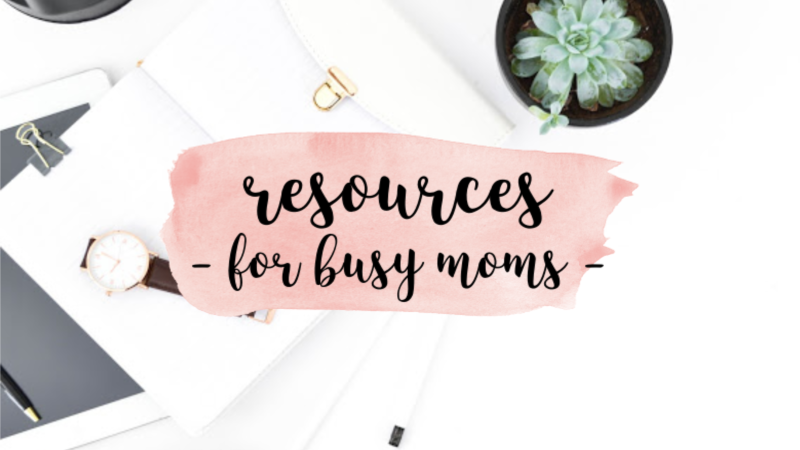 resources for busy moms